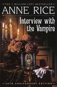 Interview with the Vampire(The Vampire Chronicles Series)