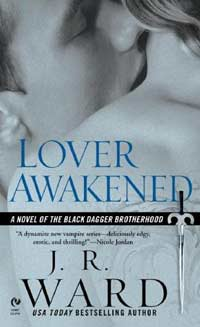Lover Awakened(Black Dagger Brotherhood Series 3)