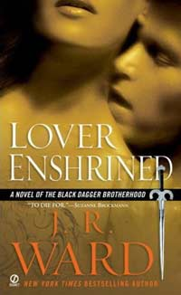 Lover Enshrined(Black Dagger Brotherhood Series 6)