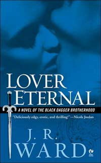 Lover Eternal(Black Dagger Brotherhood Series 2)