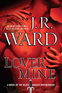 Lover Mine (Black Dagger Brotherhood Series 8)