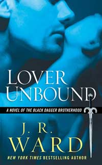 Lover Unbound(Black Dagger Brotherhood Series 5)