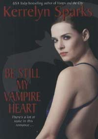 Be Still My Vampire Heart( Love at Stake Series 3 )