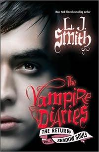 The Return:Shadow Souls( Vampire Diaries Series 6)